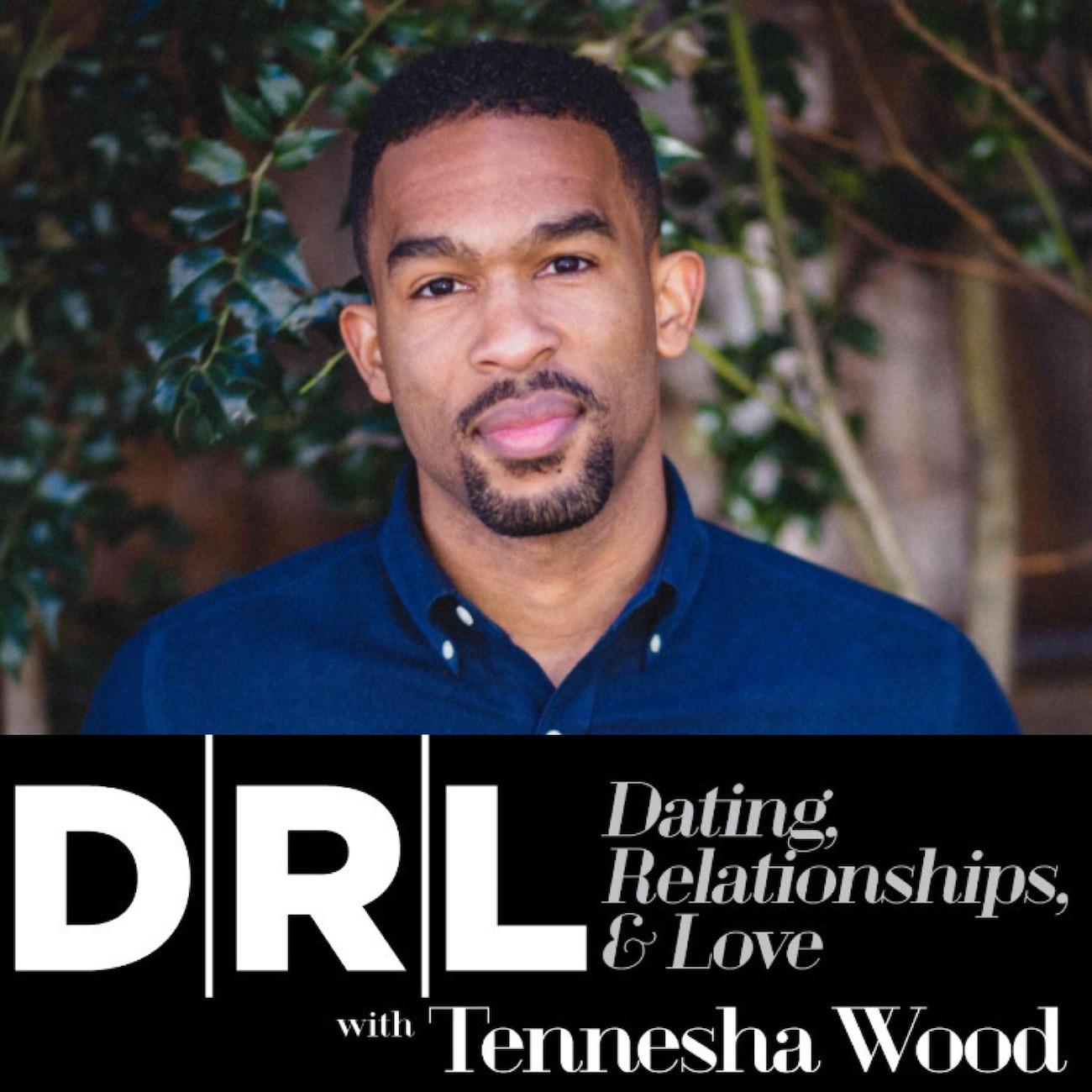 DRL Podcast, Jay Cadet Relationship advice